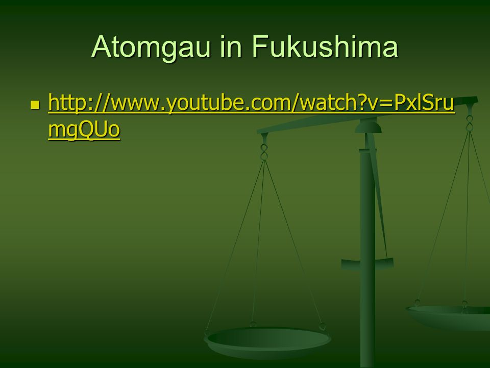 Atomgau in Fukushima http://www.youtube.com/watch v=PxlSru mgQUo http://www.youtube.com/watch v=PxlSru mgQUo http://www.youtube.com/watch v=PxlSru mgQUo http://www.youtube.com/watch v=PxlSru mgQUo