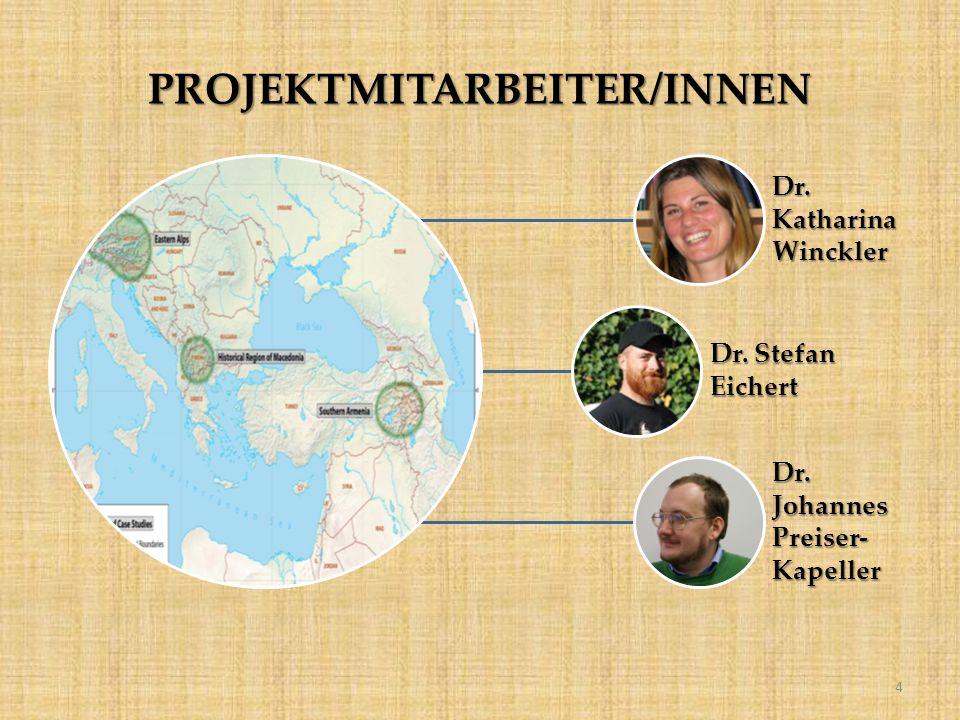 PROJEKTMITARBEITER/INNEN Dr. Katharina Winckler Dr. Stefan Eichert Dr. Johannes Preiser- Kapeller 4
