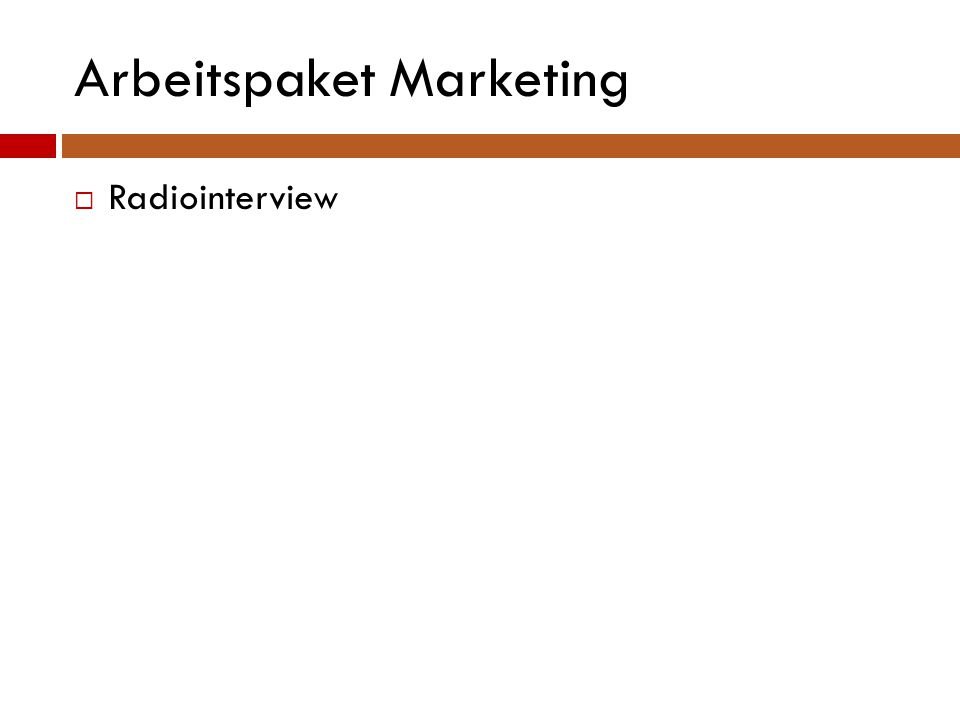 Arbeitspaket Marketing  Radiointerview