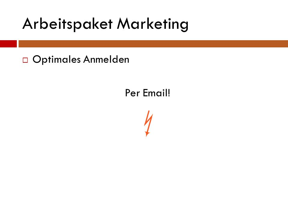Arbeitspaket Marketing  Optimales Anmelden Per Email!