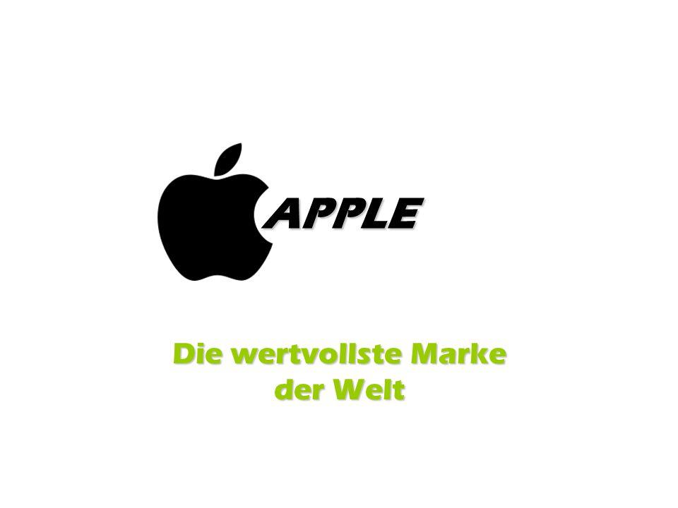 Die Geschichte von Apple Dritt wertvollste Marke der WeltDritt wertvollste Marke der Welt (1.