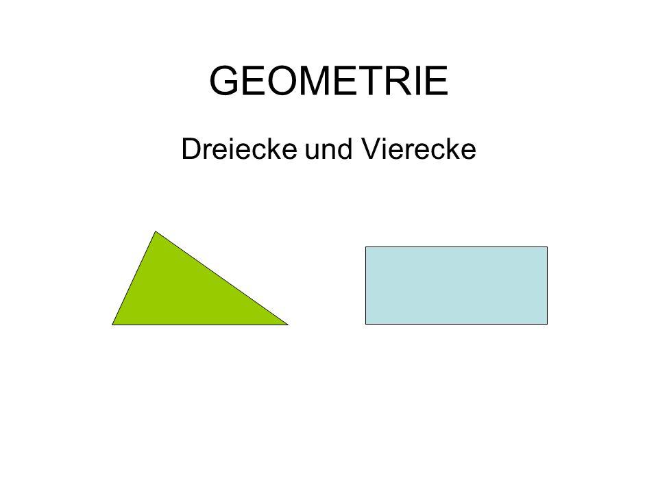 GEOMETRIE Dreiecke und Vierecke