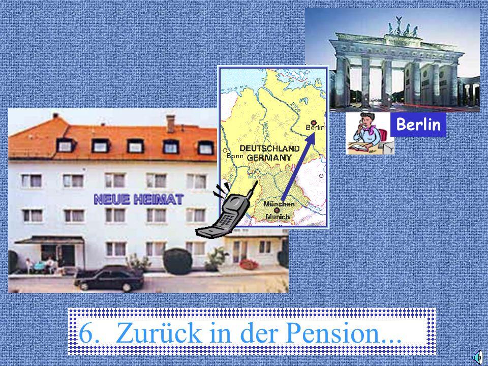 6. Zurück in der Pension... Berlin