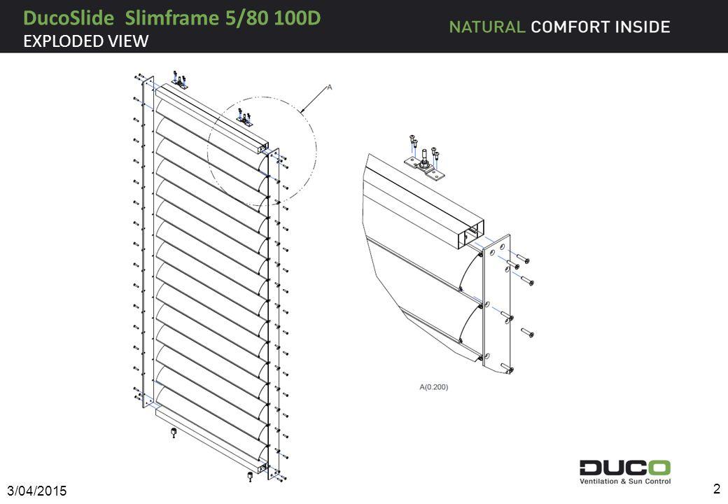 EXPLODED VIEW DucoSlide Slimframe 5/80 100D 3/04/2015 2