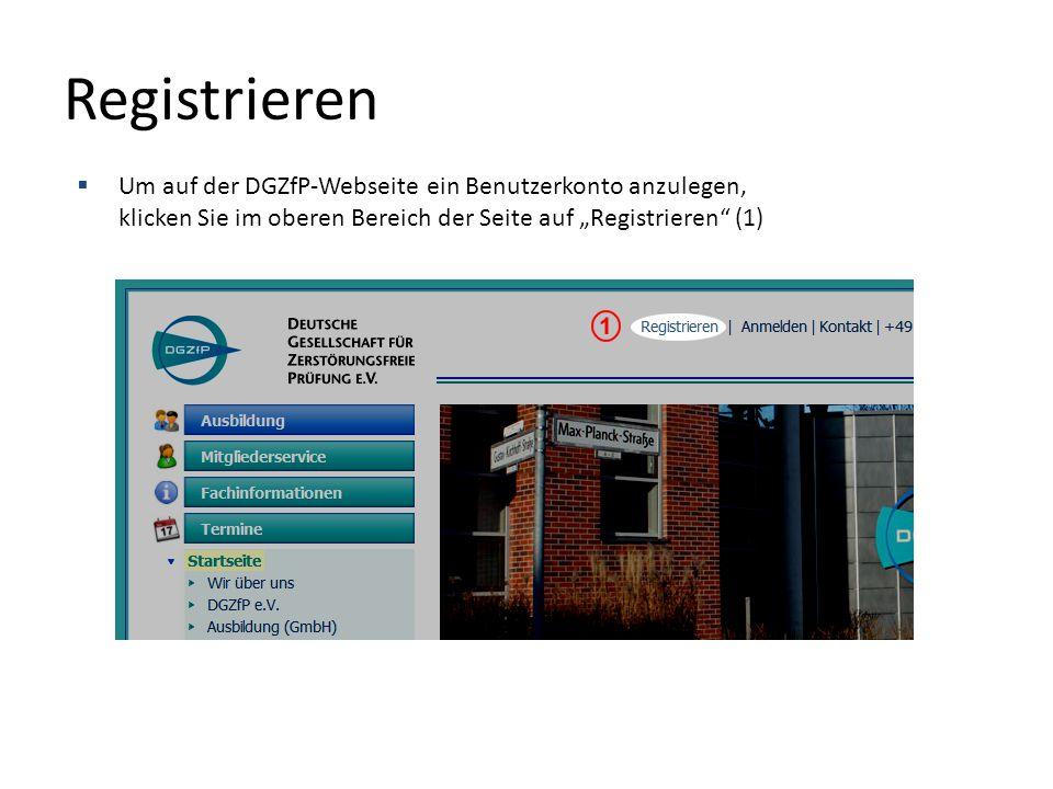 """Registrieren  Um auf der DGZfP-Webseite ein Benutzerkonto anzulegen, klicken Sie im oberen Bereich der Seite auf """"Registrieren (1)"""