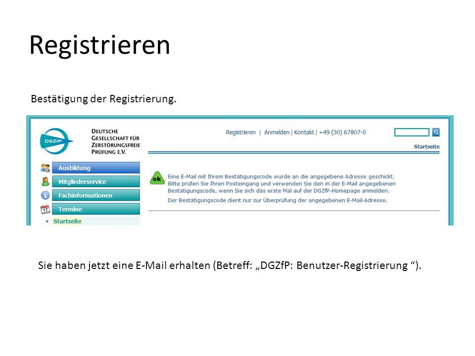 Registrieren Bestätigung der Registrierung.