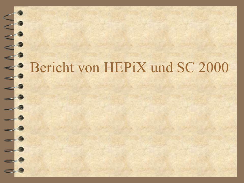 Bericht von HEPiX und SC 2000