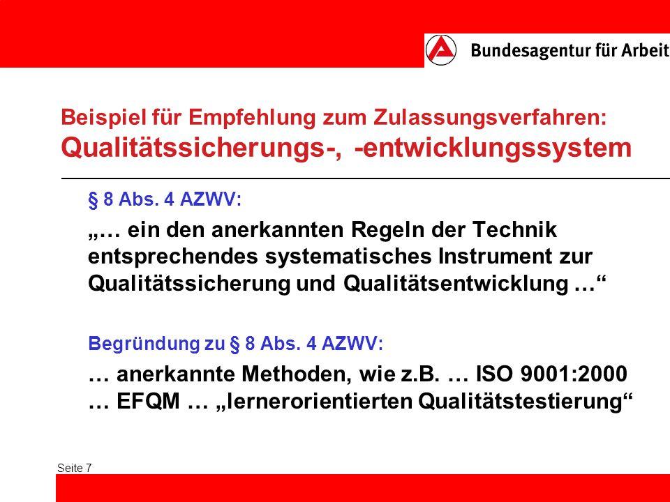 Seite 7 Beispiel für Empfehlung zum Zulassungsverfahren: Qualitätssicherungs-, -entwicklungssystem § 8 Abs.