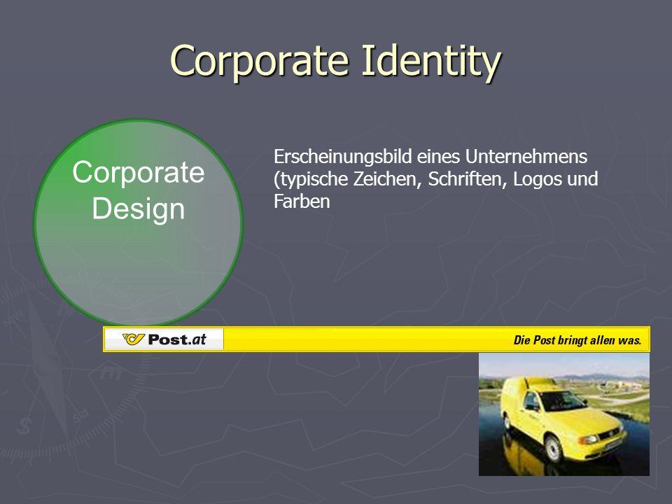 Corporate Identity Corporate Design Erscheinungsbild eines Unternehmens (typische Zeichen, Schriften, Logos und Farben