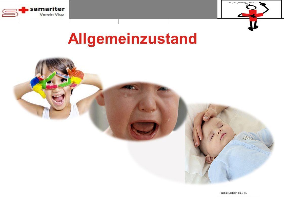 BLS-AED REPE 2012 7 © Schweizerischer Samariterbund Allgemeinzustand