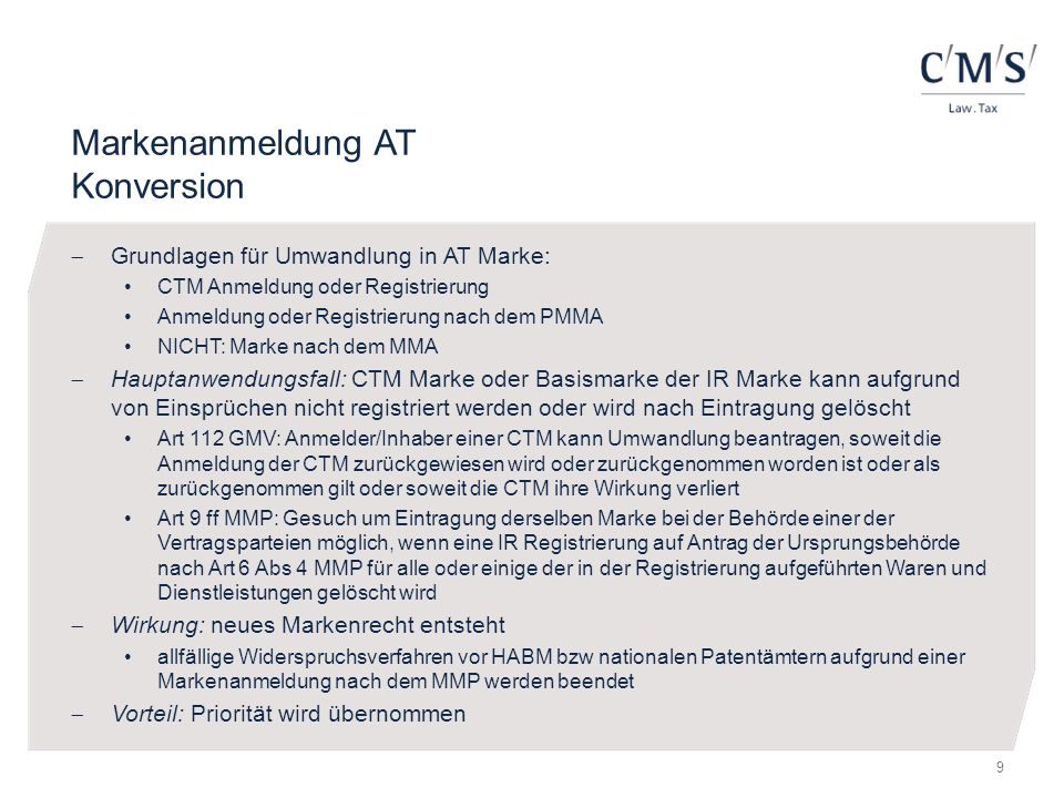Markenanmeldung AT Konversion  Grundlagen für Umwandlung in AT Marke: CTM Anmeldung oder Registrierung Anmeldung oder Registrierung nach dem PMMA NIC