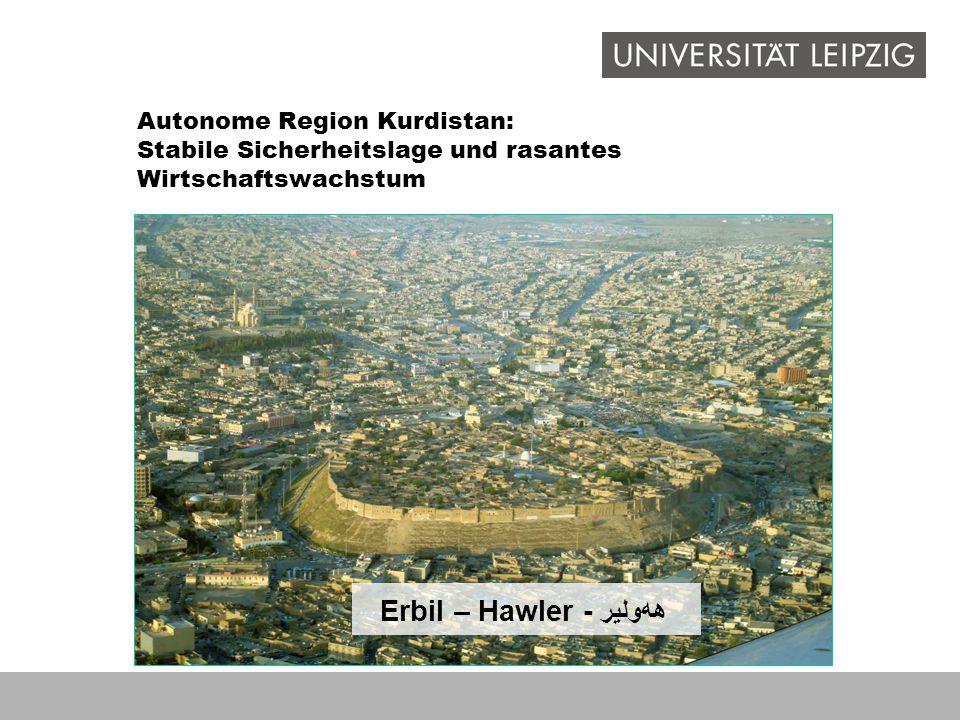 Autonome Region Kurdistan: Stabile Sicherheitslage und rasantes Wirtschaftswachstum Erbil – Hawler - ههولیر