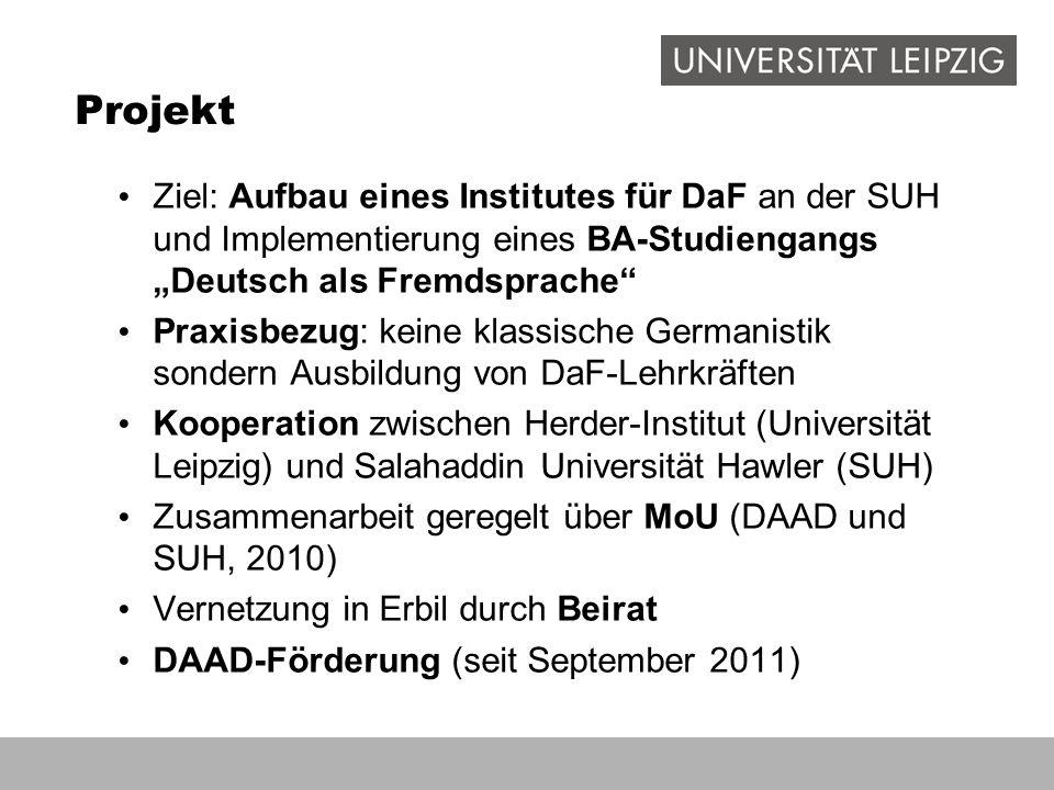 """Projekt Ziel: Aufbau eines Institutes für DaF an der SUH und Implementierung eines BA-Studiengangs """"Deutsch als Fremdsprache"""" Praxisbezug: keine klass"""