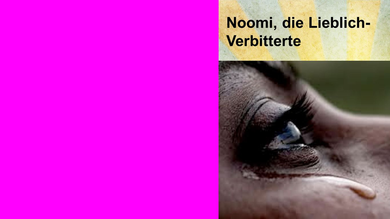 wirtschaftliche Entscheidung Noomi, die Lieblich- Verbitterte