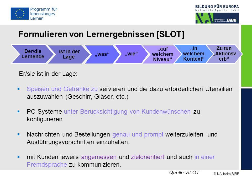 """© NA beim BIBB ist in der Lage Der/die Lernende """"was"""" Zu tun """"Aktionsv erb"""" """"wie"""" """"auf welchem Niveau"""" """"in welchem Kontext"""" Er/sie ist in der Lage: """