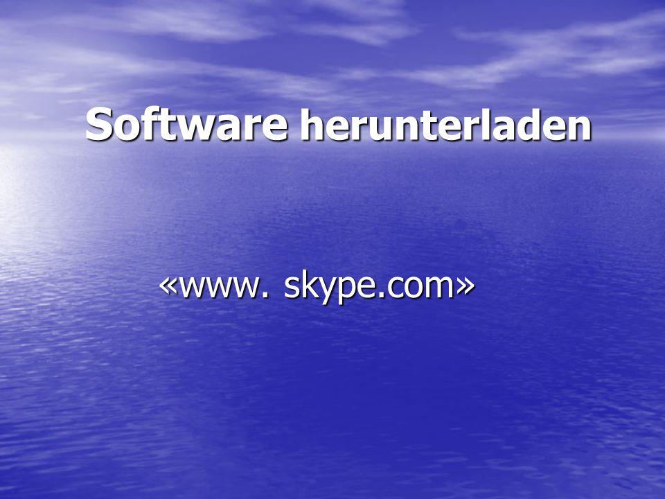 Software herunterladen «www. skype.com»