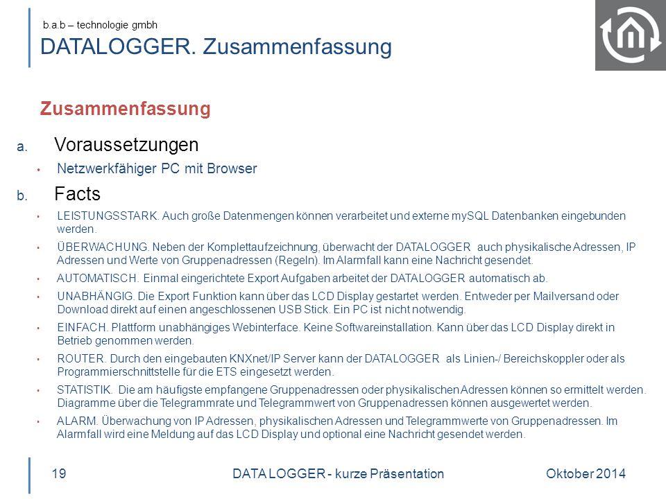 b.a.b – technologie gmbh DATALOGGER. Zusammenfassung Oktober 201419 a.