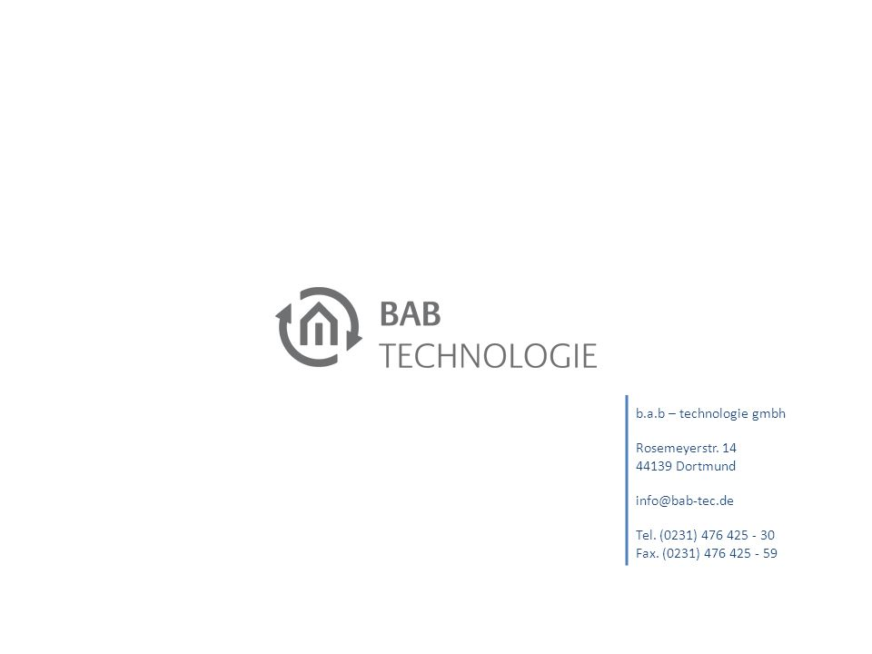 b.a.b – technologie gmbh Rosemeyerstr. 14 44139 Dortmund info@bab-tec.de Tel.