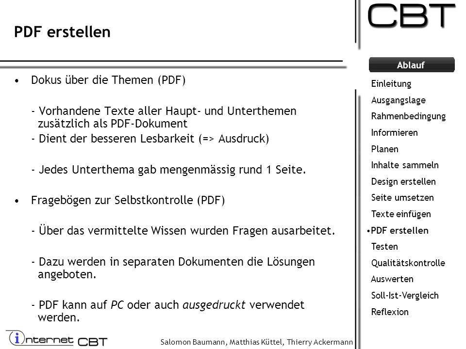 Salomon Baumann, Matthias Küttel, Thierry Ackermann Ablauf PDF erstellen Dokus über die Themen (PDF) - Vorhandene Texte aller Haupt- und Unterthemen z