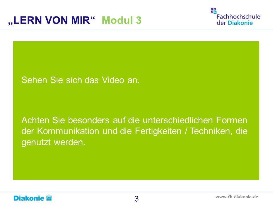 www.fh-diakonie.de Sehen Sie sich das Video an. Achten Sie besonders auf die unterschiedlichen Formen der Kommunikation und die Fertigkeiten / Technik