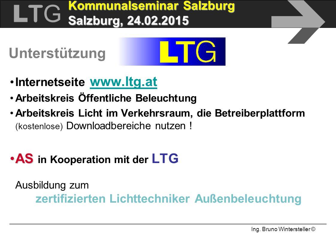Ing. Bruno Wintersteller © LTGLTG  Kommunalseminar Salzburg Salzburg, 24.02.2015 Unterstützung Internetseite www.ltg.at www.ltg.at Arbeitskreis Öffen
