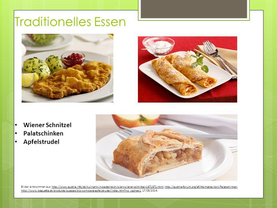 Traditionelles Essen Wiener Schnitzel Palatschinken Apfelstrudel Bilder entnommen aus http://www.austria.info/at/kulinarik-in-oesterreich/wien-wiener-