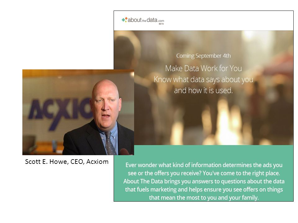 Scott E. Howe, CEO, Acxiom