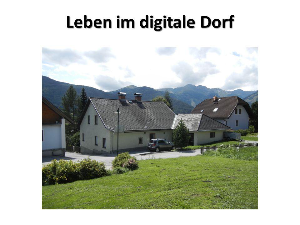 Leben im digitale Dorf
