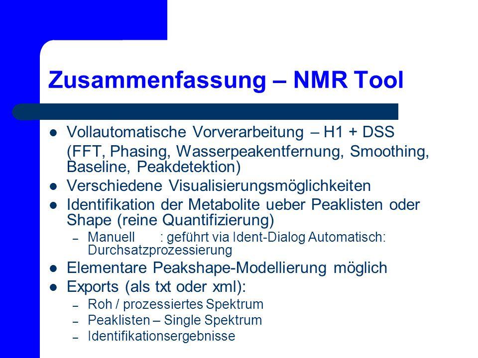 Zusammenfassung – NMR Tool Vollautomatische Vorverarbeitung – H1 + DSS (FFT, Phasing, Wasserpeakentfernung, Smoothing, Baseline, Peakdetektion) Versch