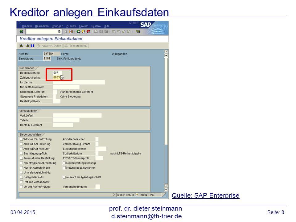Kreditor anlegen: Vollzugsmeldung in Statusleiste 03.04.2015 prof.