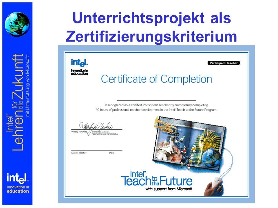 Unterrichtsprojekt als Zertifizierungskriterium