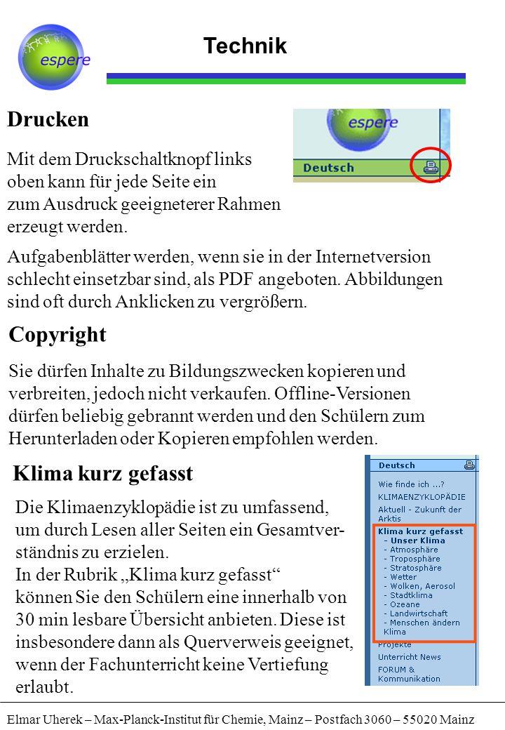 Elmar Uherek – Max-Planck-Institut für Chemie, Mainz – Postfach 3060 – 55020 Mainz Drucken Copyright Mit dem Druckschaltknopf links oben kann für jede