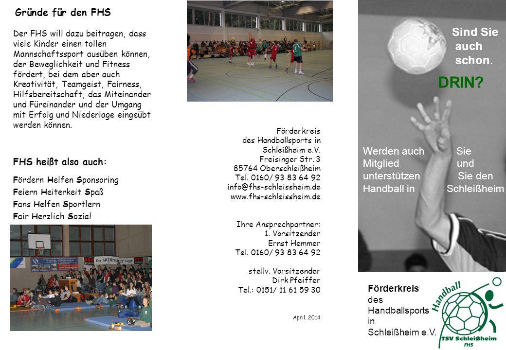 Ich möchte Mitglied werden.Über Uns An Förderkreis des Handballsports in Schleißheim e.V.