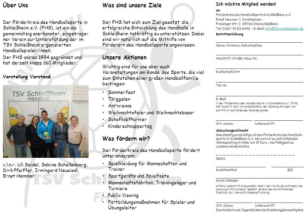 Ich möchte Mitglied werden. Über Uns An Förderkreis des Handballsports in Schleißheim e.V.