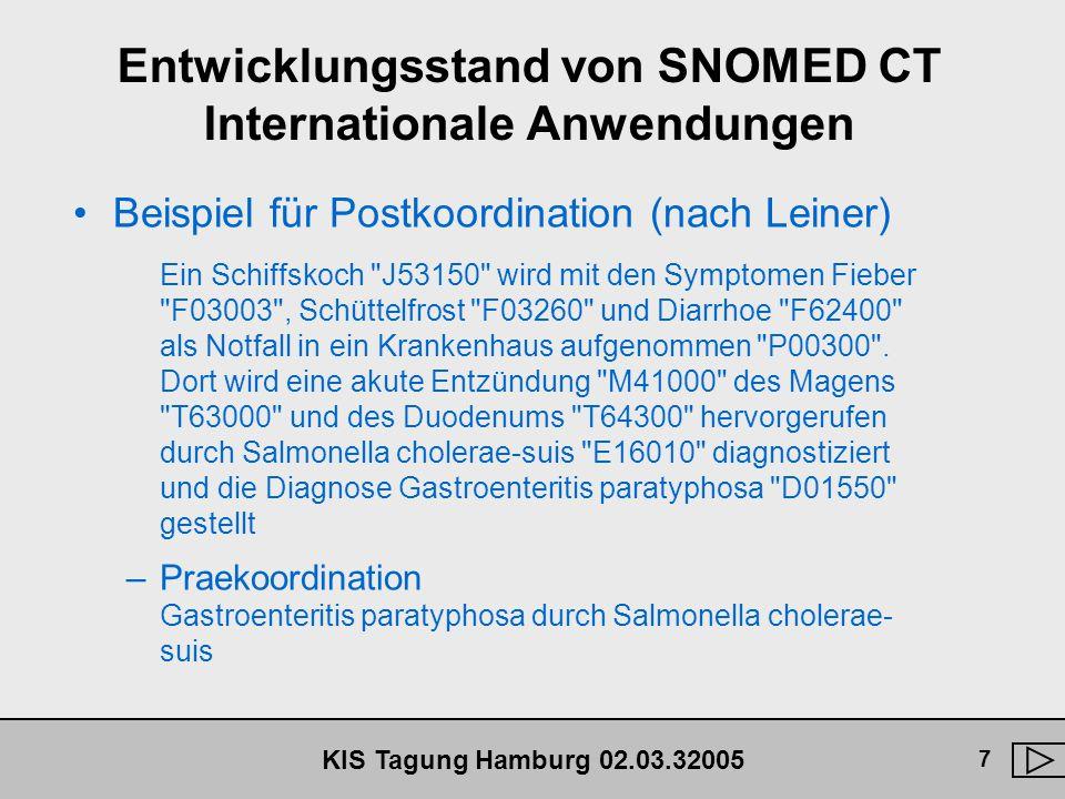 KIS Tagung Hamburg 02.03.32005 8 LOINC - Totale Praekoordination
