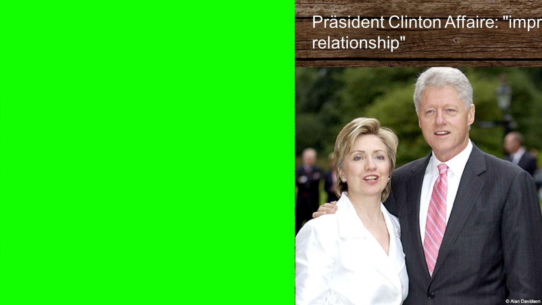 Bill & Hill Präsident Clinton Affaire: