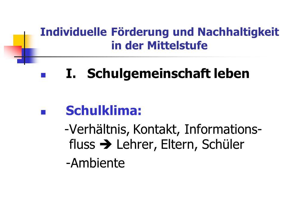 Individuelle Förderung und Nachhaltigkeit in der Mittelstufe II.