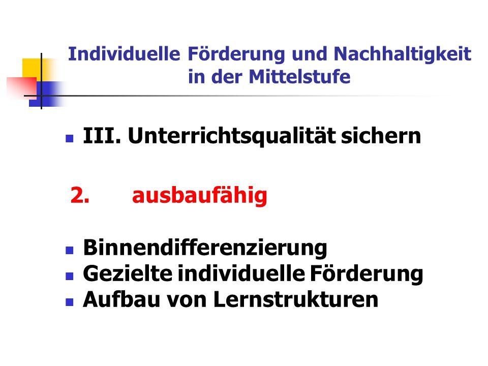 Auswertung der Schülerumfrage: Individuelle Förderung und Nachhaltigkeit in der Mittelstufe I.