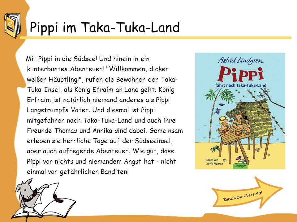 Pippi im Taka-Tuka-Land Mit Pippi in die Südsee! Und hinein in ein kunterbuntes Abenteuer!