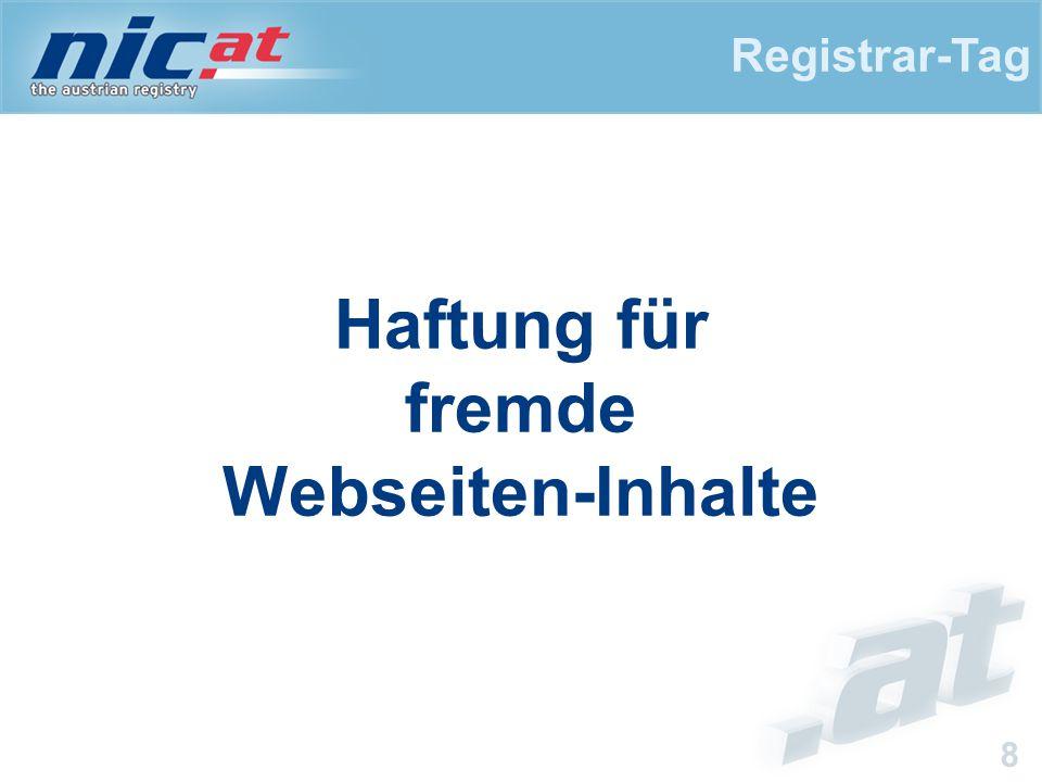 Registrar-Tag 8 Haftung für fremde Webseiten-Inhalte
