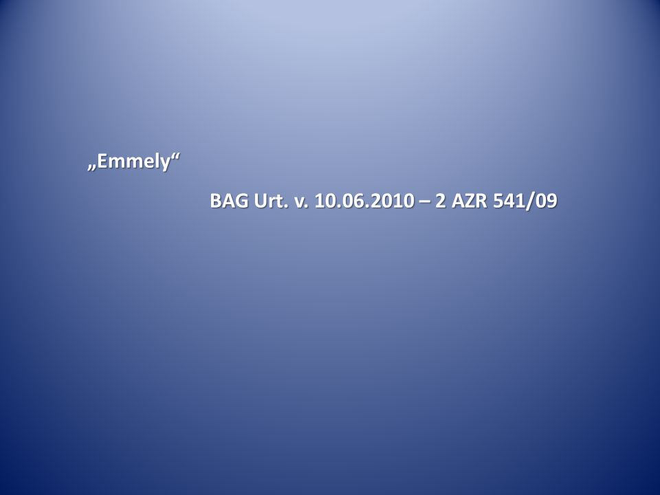 """Emmely BAG Urt. v. 10.06.2010 – 2 AZR 541/09"