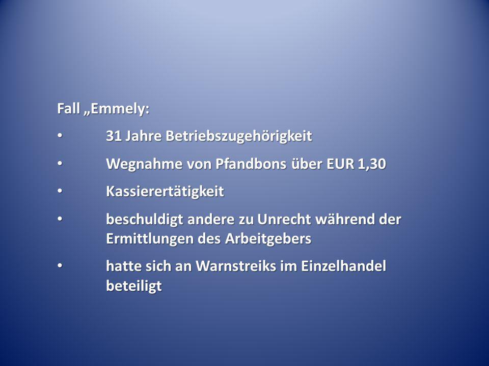 """Fall """"Emmely: 31 Jahre Betriebszugehörigkeit 31 Jahre Betriebszugehörigkeit Wegnahme von Pfandbons über EUR 1,30 Wegnahme von Pfandbons über EUR 1,30"""