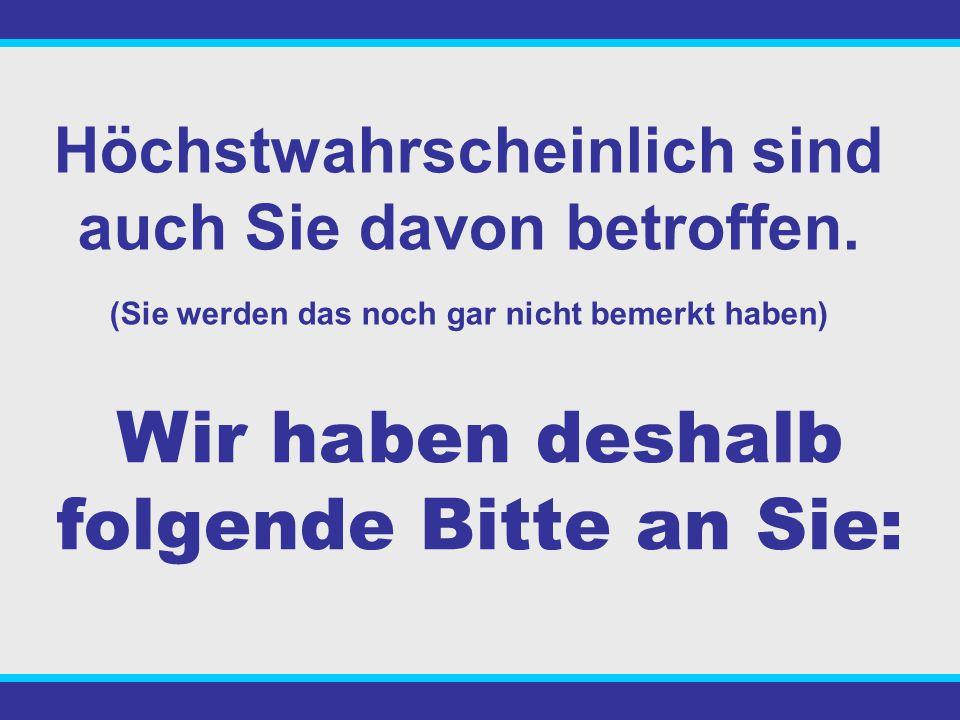 Und trotzdem gibt es in Deutschland sage und schreibe 100 MILLIONEN - Kapitallebensversicherungen - private Rentenversicherungen Das bedeutet pro Haushalt 3 unrentable Sparverträge.