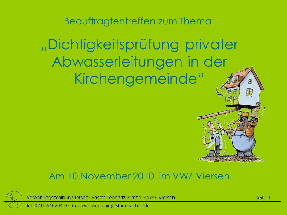 Verwaltungszentrum Viersen ∙ Pastor-Lennartz-Platz 1∙ 41748 Viersen tel. 02162/10204-0 ∙ info.vwz-viersen@bistum-aachen.de Seite 1 Beauftragtentreffen