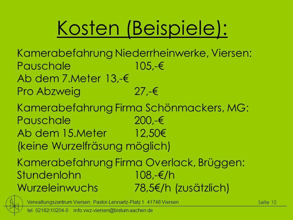 Verwaltungszentrum Viersen ∙ Pastor-Lennartz-Platz 1∙ 41748 Viersen tel. 02162/10204-0 ∙ info.vwz-viersen@bistum-aachen.de Seite 10 Kosten (Beispiele)