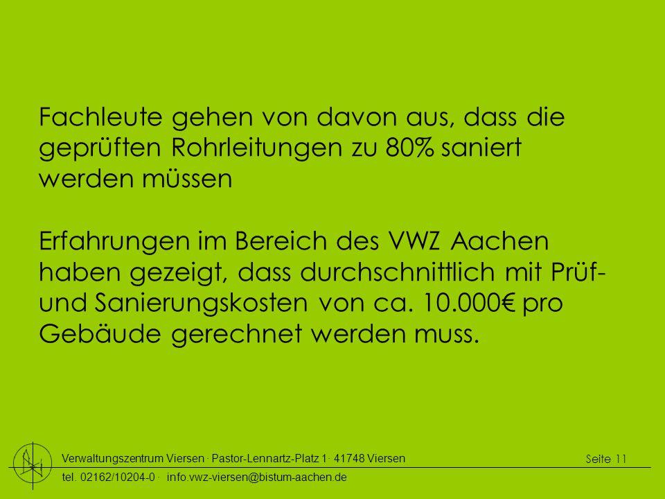 Verwaltungszentrum Viersen ∙ Pastor-Lennartz-Platz 1∙ 41748 Viersen tel. 02162/10204-0 ∙ info.vwz-viersen@bistum-aachen.de Seite 11 Fachleute gehen vo