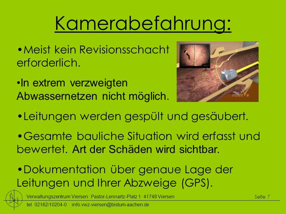Verwaltungszentrum Viersen ∙ Pastor-Lennartz-Platz 1∙ 41748 Viersen tel. 02162/10204-0 ∙ info.vwz-viersen@bistum-aachen.de Seite 7 Kamerabefahrung: Me