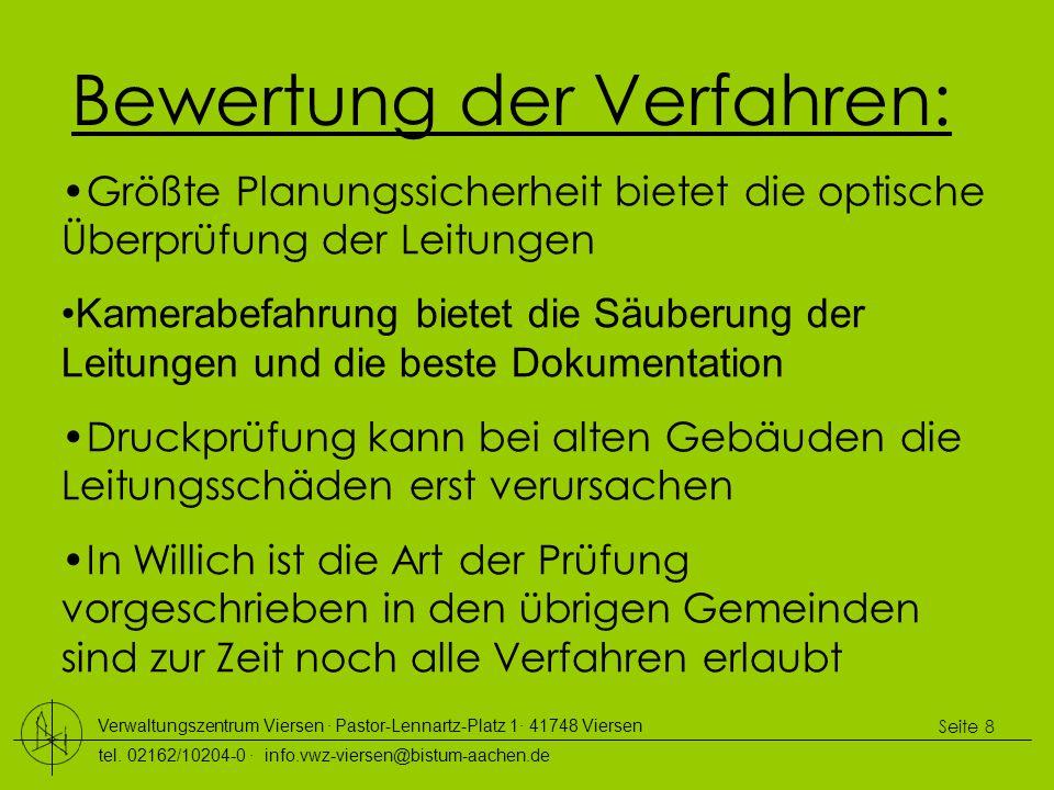 Verwaltungszentrum Viersen ∙ Pastor-Lennartz-Platz 1∙ 41748 Viersen tel. 02162/10204-0 ∙ info.vwz-viersen@bistum-aachen.de Seite 8 Bewertung der Verfa