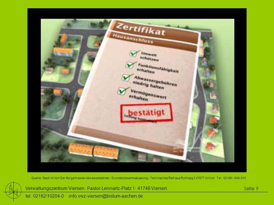 Verwaltungszentrum Viersen ∙ Pastor-Lennartz-Platz 1∙ 41748 Viersen tel. 02162/10204-0 ∙ info.vwz-viersen@bistum-aachen.de Seite 9 Quelle: Stadt Willi