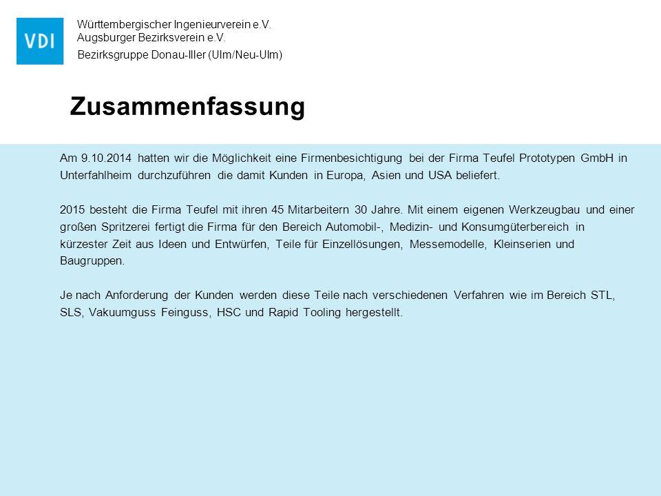 Württembergischer Ingenieurverein e.V. Augsburger Bezirksverein e.V. Bezirksgruppe Donau-Iller (Ulm/Neu-Ulm) Zusammenfassung Am 9.10.2014 hatten wir d